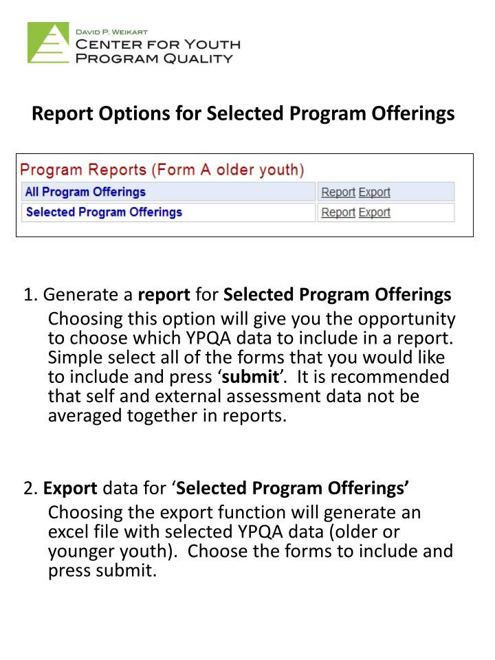 Report Options for Selected Program Offerings