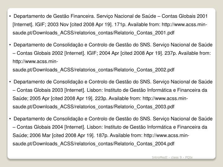 Departamento de Gestão Financeira. Serviço Nacional de Saúde – Contas Globais 2001 [Internet].