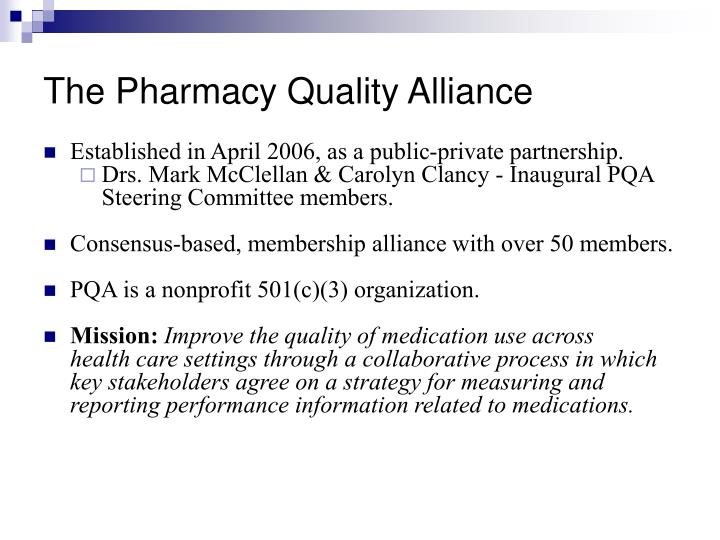 The pharmacy quality alliance