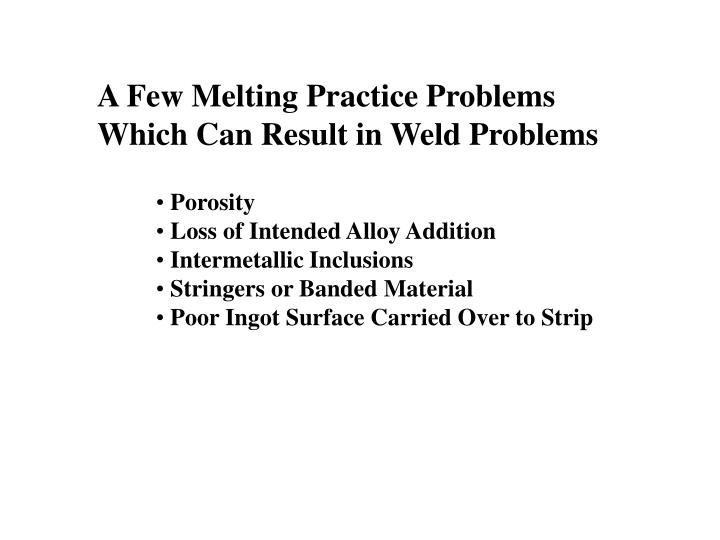 A Few Melting Practice Problems