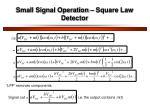 small signal operation square law detector1