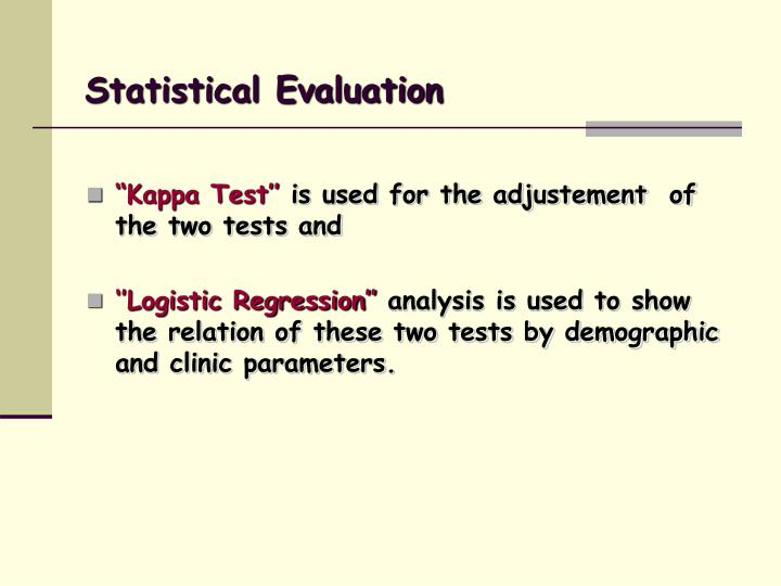 Statistical Evaluation