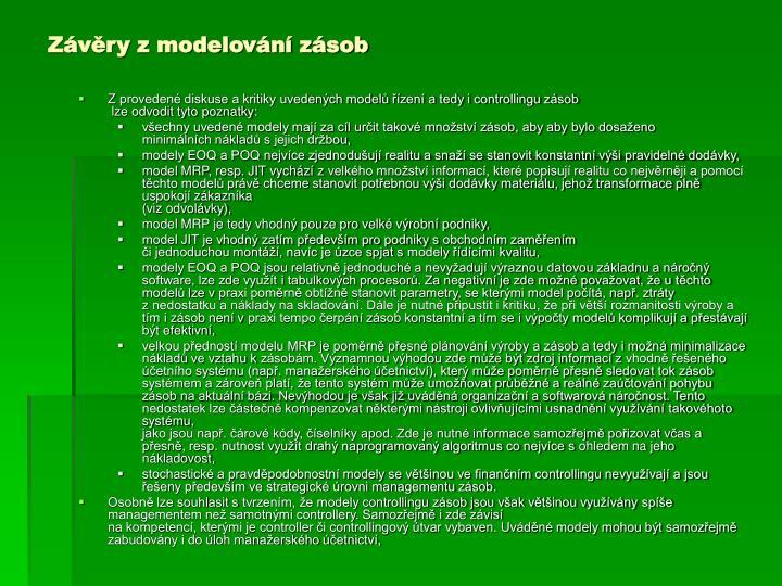 Závěry z modelování zásob