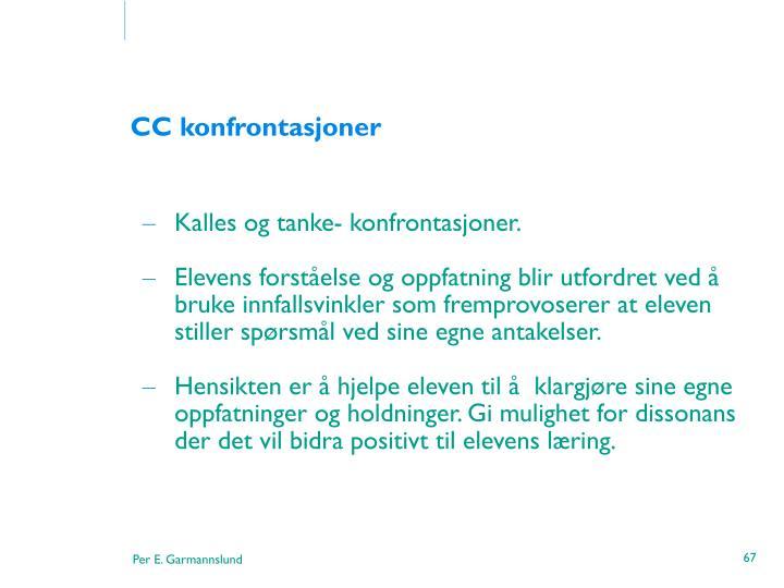 CC konfrontasjoner