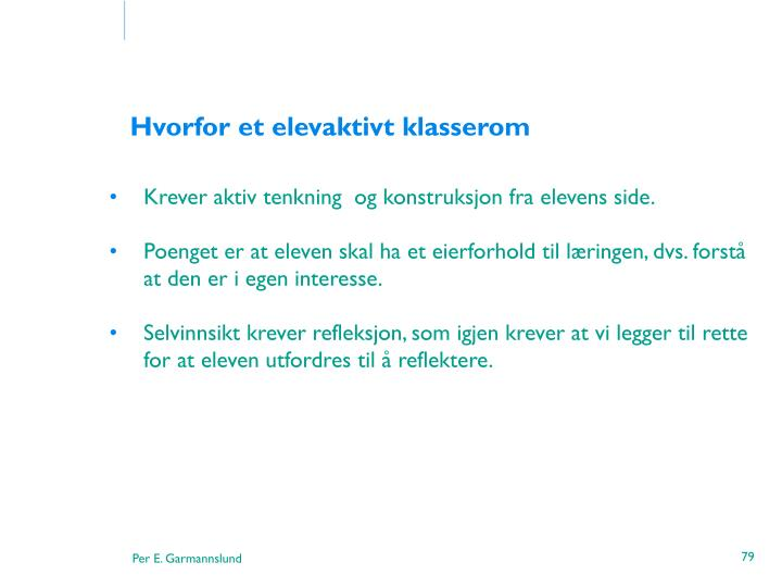 Hvorfor et elevaktivt klasserom