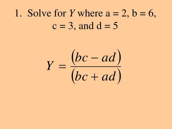 1.  Solve for