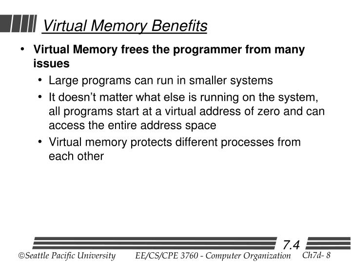 Virtual Memory Benefits