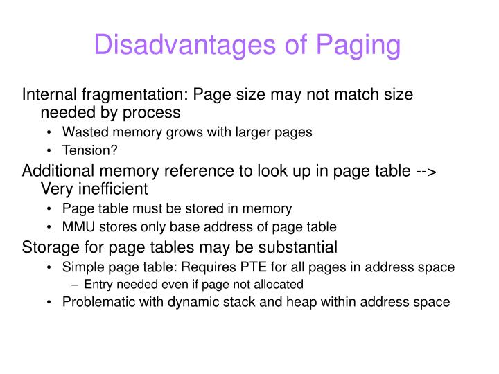 Disadvantages of Paging