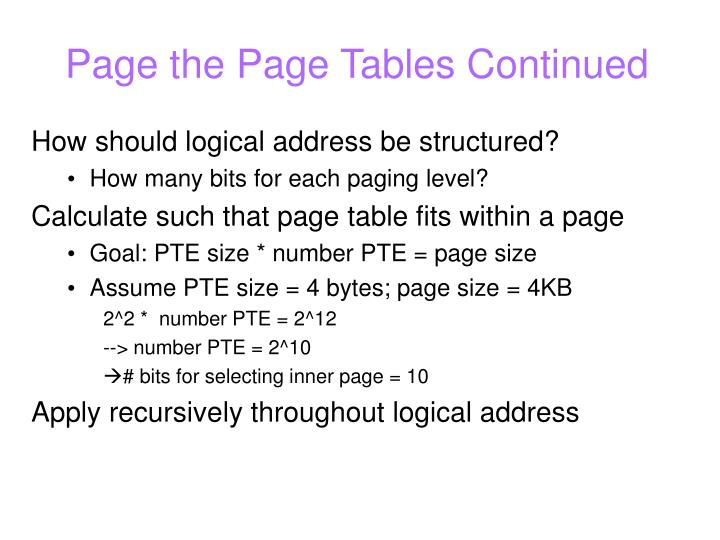 Page the Page Tables Continued