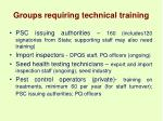 groups requiring technical training