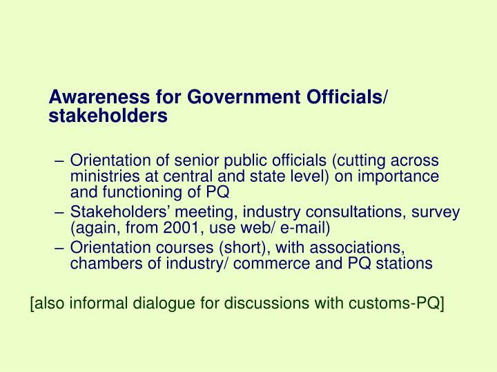 Awareness for Government Officials/ stakeholders