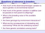 questions of relevance to breeders