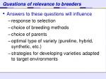questions of relevance to breeders1