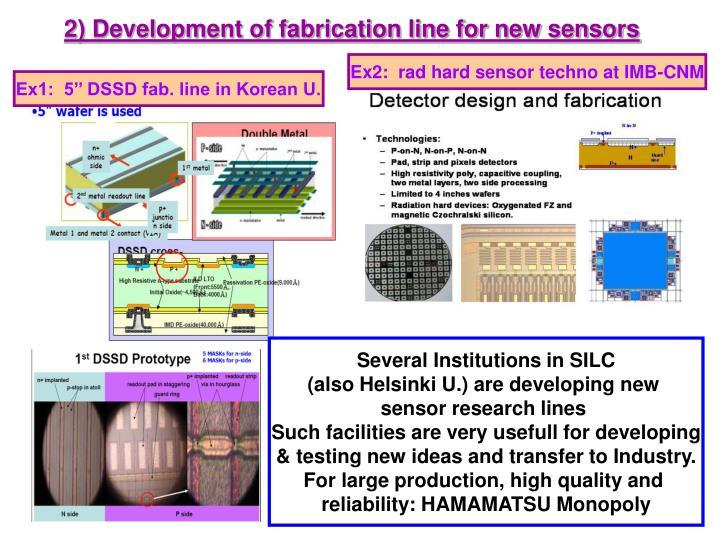 2) Development of fabrication line for new sensors