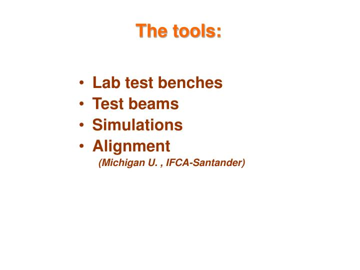 The tools: