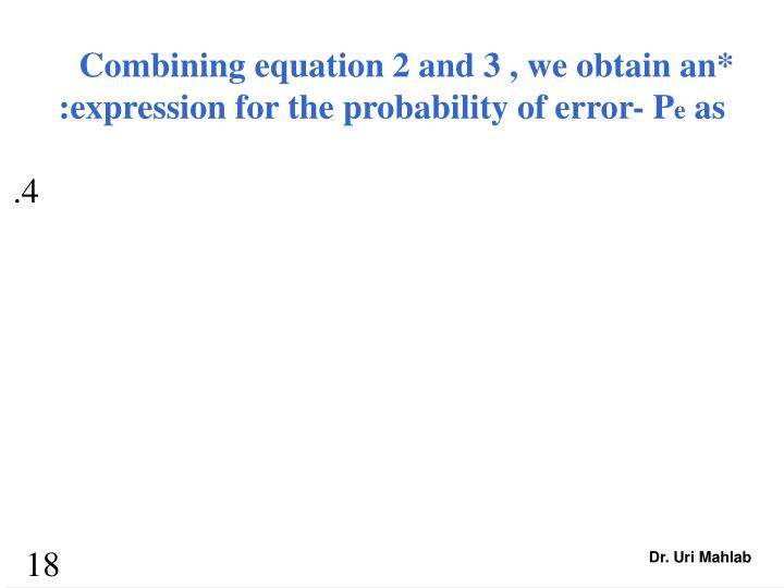 Combining equation 2 and 3 , we obtain an*