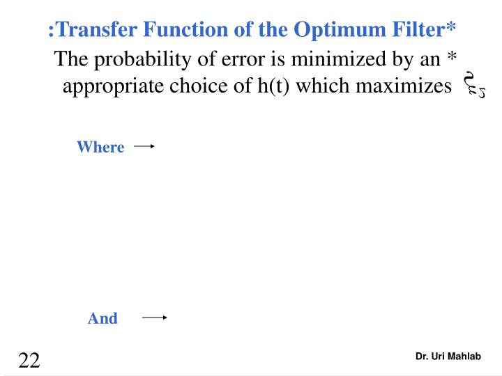 :Transfer Function of the Optimum Filter*