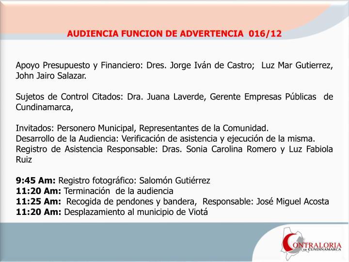 AUDIENCIA FUNCION DE ADVERTENCIA  016/12