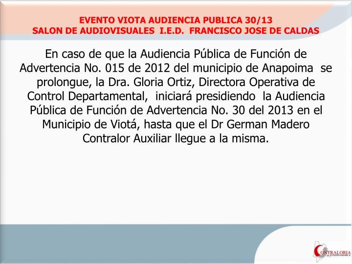 EVENTO VIOTA AUDIENCIA PUBLICA 30/13