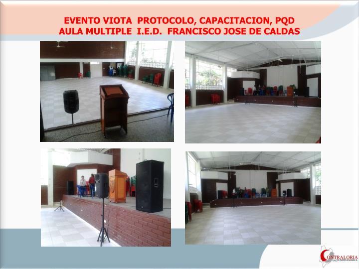 EVENTO VIOTA  PROTOCOLO, CAPACITACION, PQD