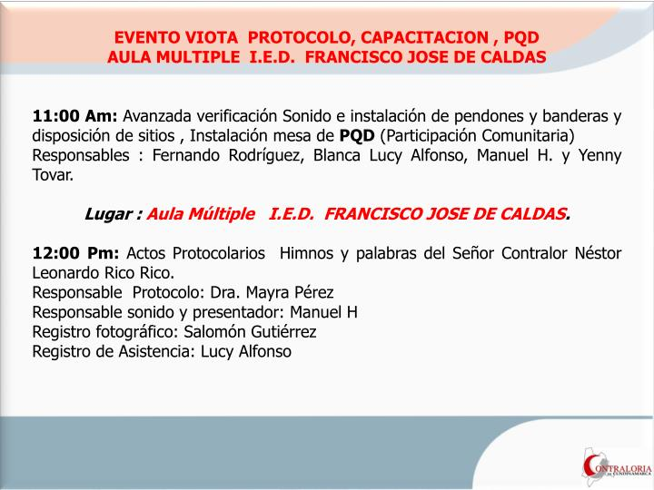 EVENTO VIOTA  PROTOCOLO, CAPACITACION , PQD
