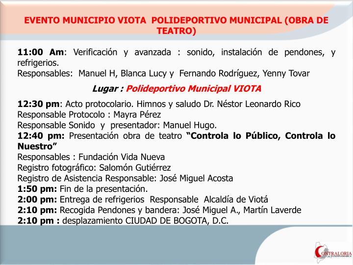 EVENTO MUNICIPIO VIOTA  POLIDEPORTIVO MUNICIPAL (OBRA DE TEATRO)