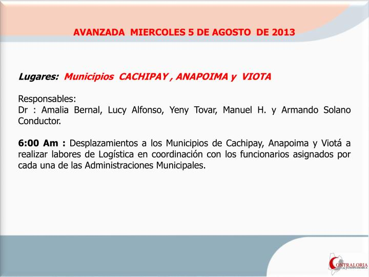 AVANZADA  MIERCOLES 5 DE AGOSTO  DE 2013