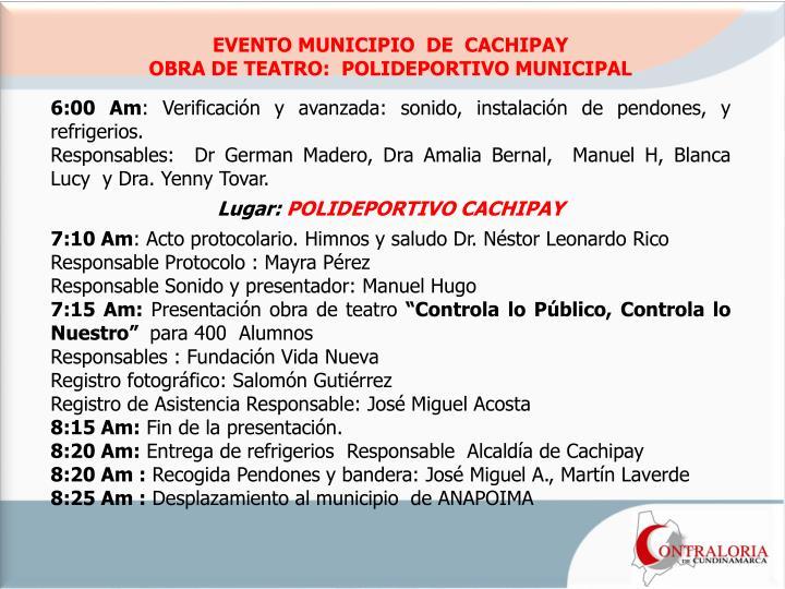EVENTO MUNICIPIO  DE  CACHIPAY