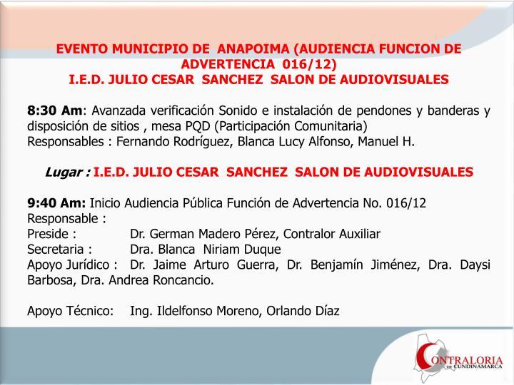 EVENTO MUNICIPIO DE  ANAPOIMA (AUDIENCIA FUNCION DE ADVERTENCIA  016/12)
