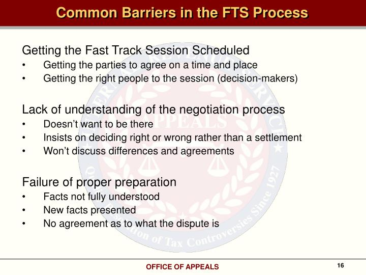 Common Barriers in the FTS Process