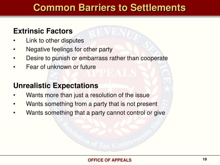 Common Barriers to Settlements