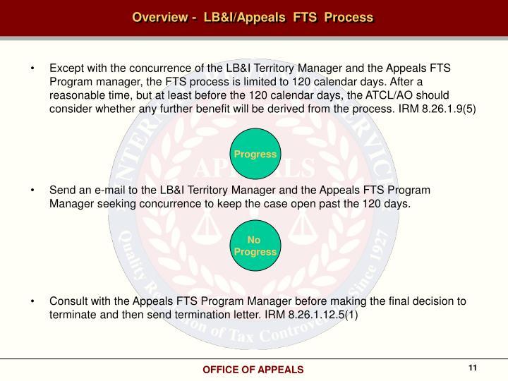 Overview -  LB&I/Appeals  FTS  Process