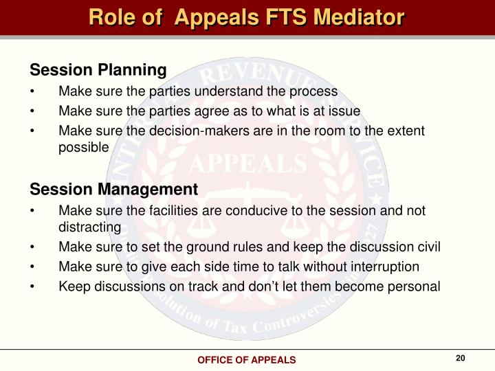 Role of  Appeals FTS Mediator