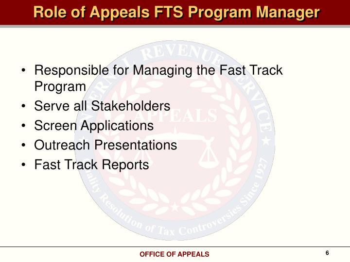 Role of Appeals FTS Program Manager