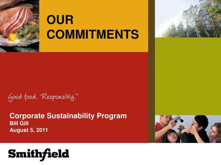 OUR COMMITMENTS