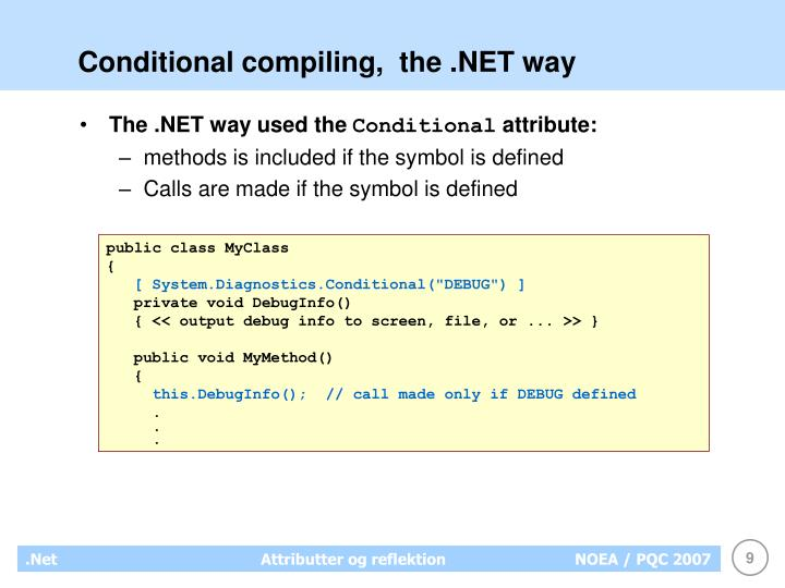 Conditional compiling,  the .NET way