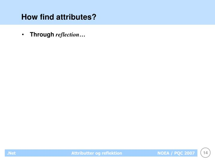 How find attributes?