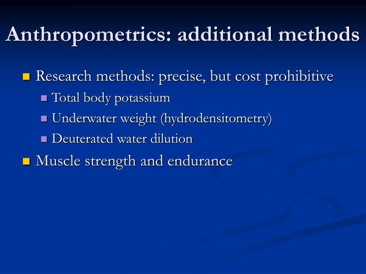 Anthropometrics: additional methods