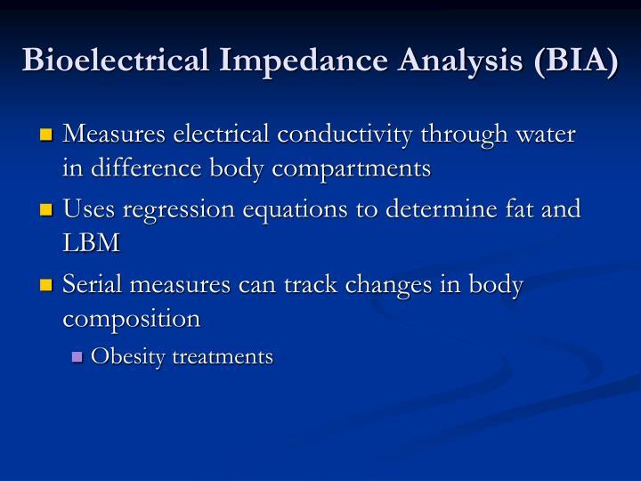Bioelectrical Impedance Analysis (BIA)