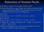 estimation of nutrient needs