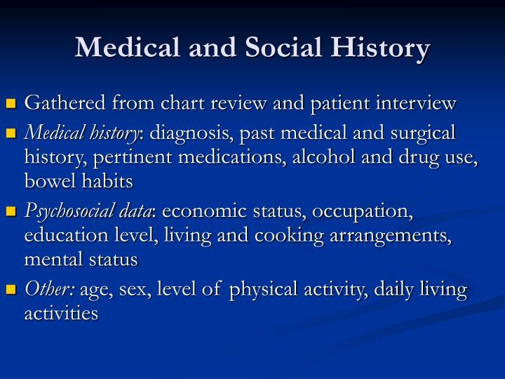 Medical and Social History