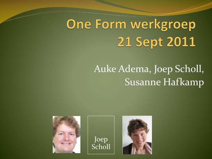 one form werkgroep 21 sept 2011