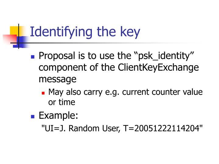 Identifying the key