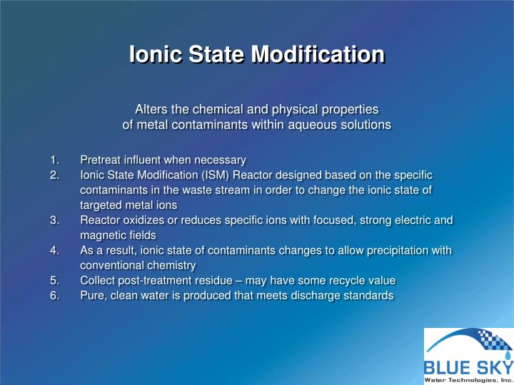 Ionic State Modification