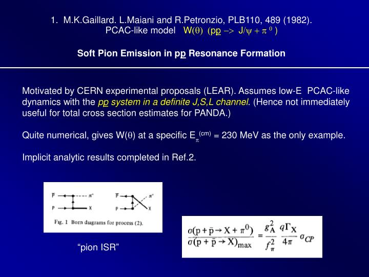 1.  M.K.Gaillard. L.Maiani and R.Petronzio, PLB110, 489 (1982).
