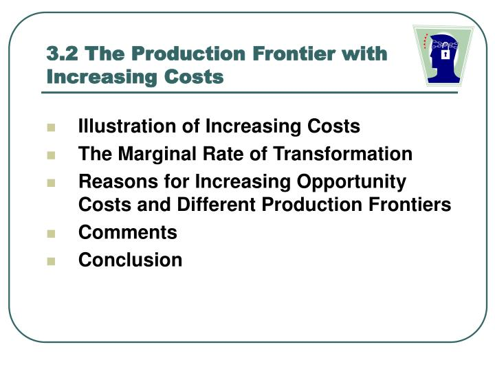 3.2 The Production Frontier with Increasing Costs