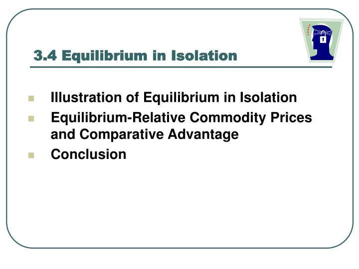 3.4 Equilibrium in Isolation