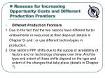 reasons for increasing opportunity costs and different production frontiers1