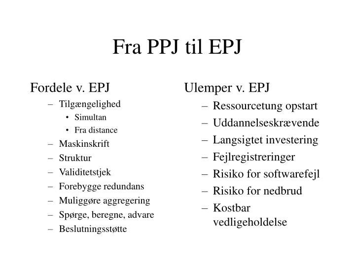 Fra PPJ til EPJ