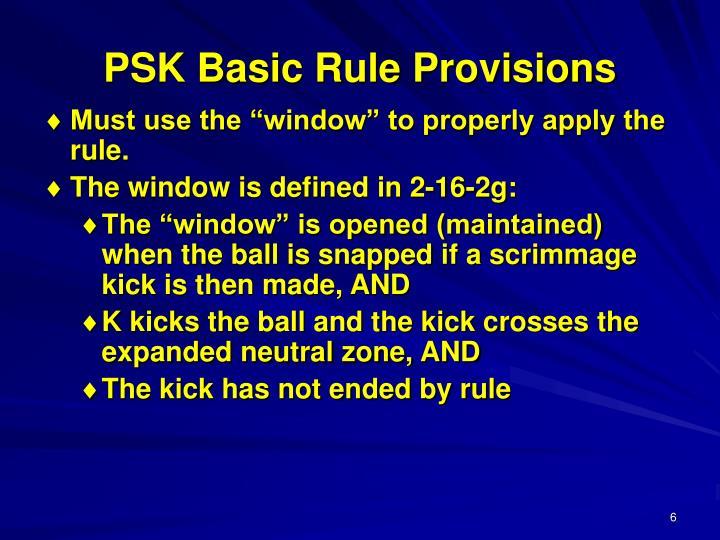 PSK Basic Rule Provisions